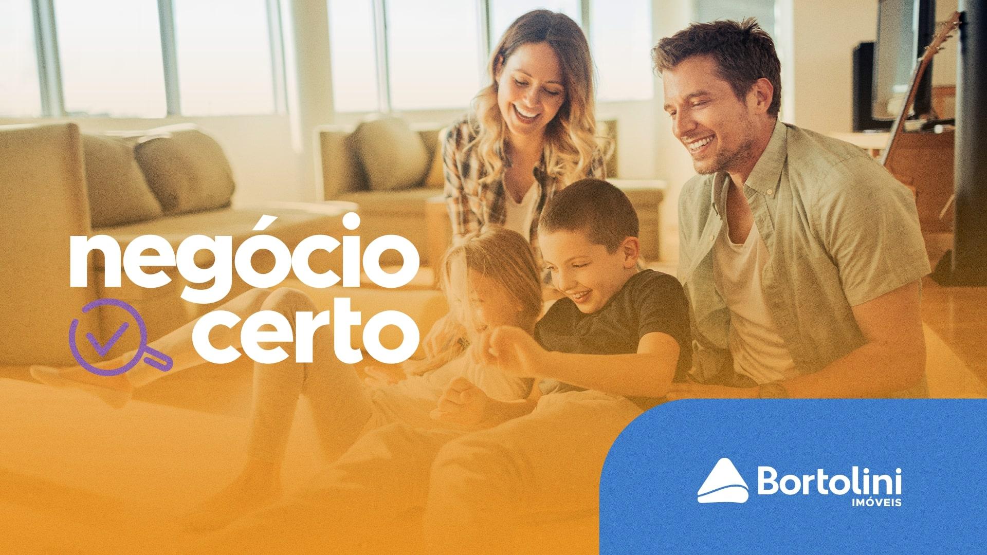 Bortolini Imóveis lança campanha Negócio Certo